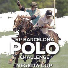 51º EDICIÓN DEL BARCELONA POLO CHALLENGE – NEGRITA CUP